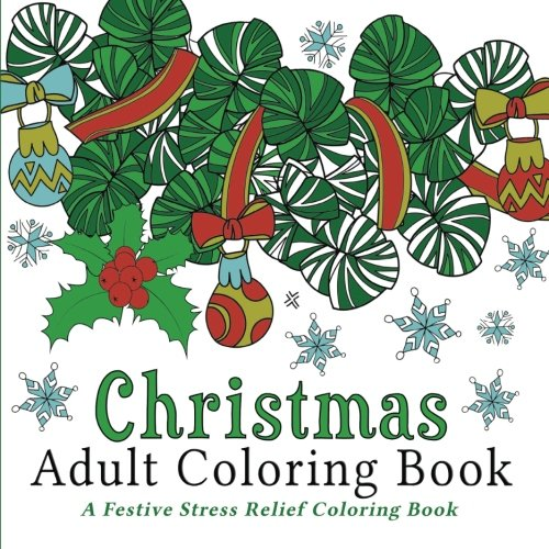 Top 5 best christmas adult coloring books for sale 2016 Best coloring books for adults 2016