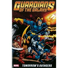 Guardians of the Galaxy: Tomorrow's Avengers - Volume 1 by Steve Gerber,&#32;Chris Claremont,&#32;Gerry Conway and Len Wein