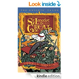 The Adventures of Sir Lancelot the Great (The Knights� Tales Series)