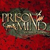 "Crown of Thornsvon ""Prison Mind"""