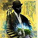 Gwendy's Button Box Audiobook by Stephen King, Richard Chizmar Narrated by Maggie Siff
