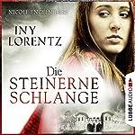 Die steinerne Schlange | Iny Lorentz