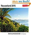 Neuseeland Sehnsuchtskalender 2015: S...