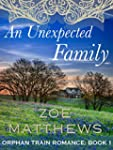 An Unexpected Family:  Orphan Train R...