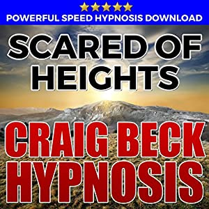 Scared of Heights: Hypnosis Downloads Speech