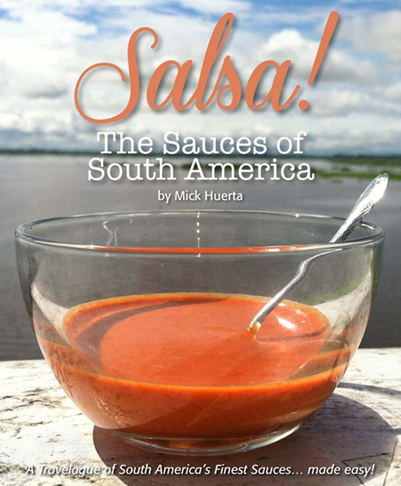 Salsa! The sauces of South America.