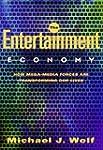 The Entertainment Economy: How Mega-M...