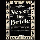 Never the Bride (Unabridged)