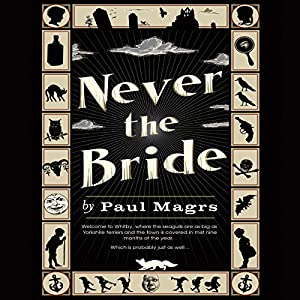 Never the Bride Audiobook