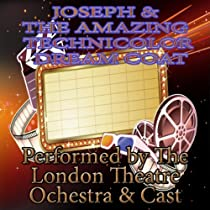 Joseph and the Amazing Technicolor Dreamcoat-London Theatre Orchestra and Cast