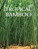 img - for Tropical Bamboo book / textbook / text book