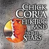 echange, troc Chick Corea - To The Stars