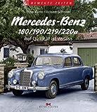 Peter Kurze Mercedes-Benz 180/190/219/220a: Auf Qualität ist Verlass
