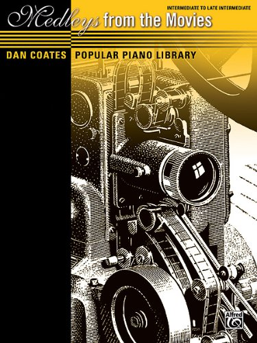 Dan Coates Popular Piano Library -- Medleys from the Movies