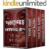 Vampires & Werewolves: Four Novels