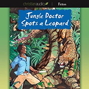 Jungle Doctor Spots a Leopard | [Paul White]