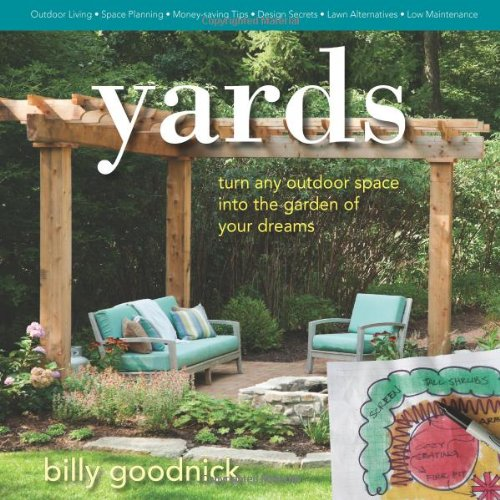 Yards: Turn Any Outdoor Space into the Garden