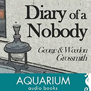 The Diary of a Nobody | [George Grossmith, Weedon Grossmith]