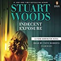 Indecent Exposure: A Stone Barrington Novel, Book 42 Audiobook by Stuart Woods Narrated by Tony Roberts