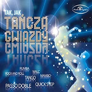 Dancing with the stars - Jak tancza gwiazdy - Amazon.com Music