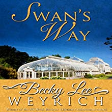 Swan's Way Audiobook by Becky Lee Weyrich Narrated by Bunny Warren