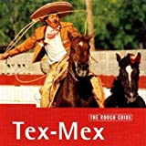 echange, troc Various Artists - Rough Guide to Tex Mex