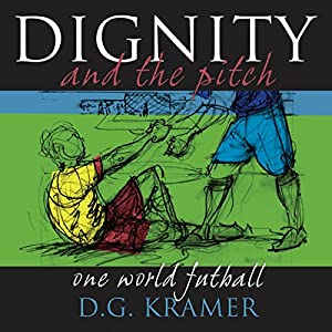 Dignity and the Pitch Audiobook
