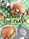 Hungry for That: Recipes from the Bea...