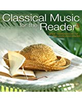 Classical Music for the Reader 3: Great Masterpieces for the Dedicated Reader