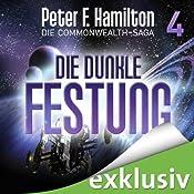 Die dunkle Festung (Die Commonwealth-Saga 4) | Peter F. Hamilton