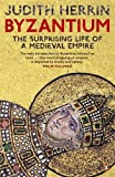 Byzantium: The Surprising Life of a Medieval Empire (0141031026) by Herrin, Judith