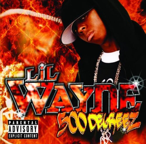Lil Wayne. 500 Degreez [Explicit]. from the album 500 Degreez [Explicit]