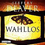 Wahllos (Kathryn Dance 4)   Jeffery Deaver