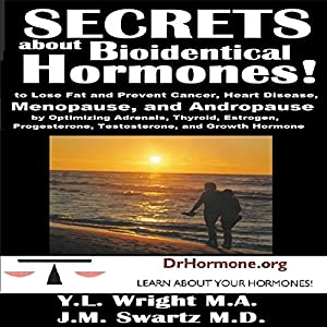 Secrets About Bioidentical Hormones Audiobook