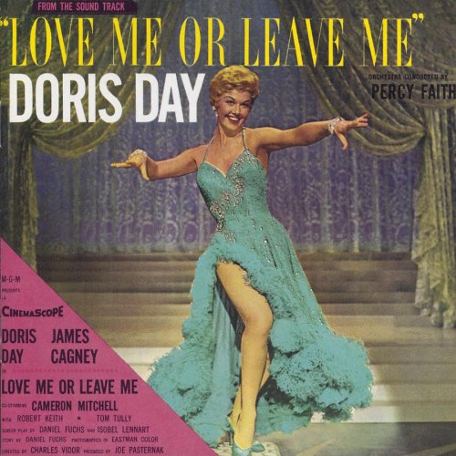 Love Me Or Leave Me: From The Sound Track (1955 Film) by Doris Day, George Stoll and Robert Van Eps