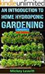 Hydroponics: An Introduction To Home...