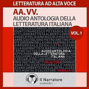 Audio Antologia della Letteratura Italiana Vol. 1 (dal 1200 al 1700) Audiobook
