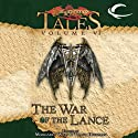 The War of the Lance: Dragonlance Tales, Vol. 6