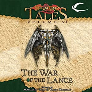 The War of the Lance: Dragonlance Tales, Vol. 6 | [Margaret Weis, Tracy Hickman]
