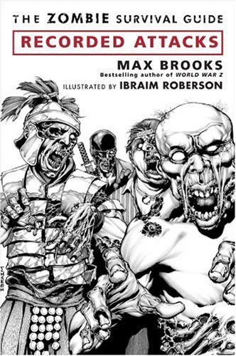 The Zombie Survival Guide: Recorded Attacks by Max Brooks (2009) Paperback