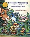 Professor Wormbog in Search for the Zipperump-a-Zoo (Classic Collectible Series)