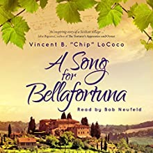 A Song for Bellafortuna (       UNABRIDGED) by Vincent LoCoco Narrated by Bob Neufeld