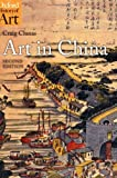 img - for Art in China (Oxford History of Art) book / textbook / text book