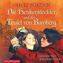 Die Henkerstochter und der Teufel von Bamberg Hörbuch von Oliver Pötzsch Gesprochen von: Johannes Steck
