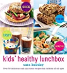Kids' Healthy Lunchbox: Over 50 Delic...