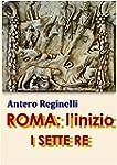 ROMA: l'inizio. I SETTE RE (Italian E...