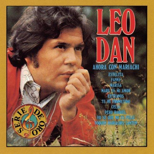 Leo Dan - Ahora Con Mariachi - Zortam Music