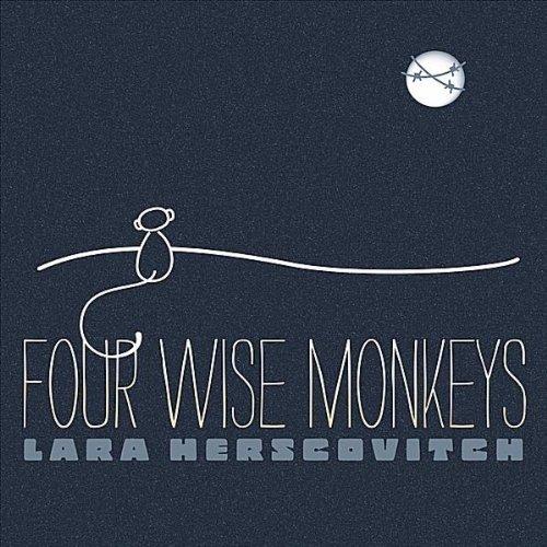Lara Herscovitch-Four Wise Monkeys-CD-FLAC-2012-FORSAKEN Download