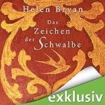 Das Zeichen der Schwalbe | Helen Bryan