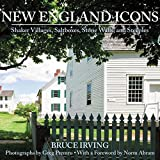 New England Icons: Shaker Villages, Saltboxes, Stone Walls and Steeples